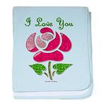 I Love You Rose baby blanket