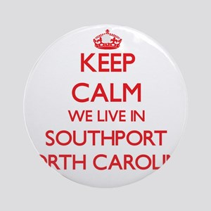 Keep calm we live in Southport No Ornament (Round)