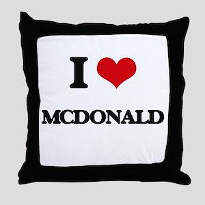 I Love Mcdonald Throw Pillow