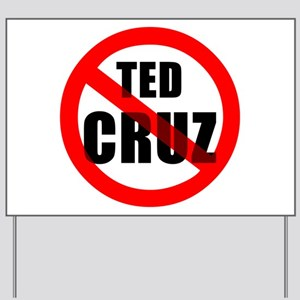 No Ted Cruz Yard Sign