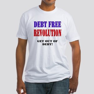 Debt Free revolution Fitted T-Shirt