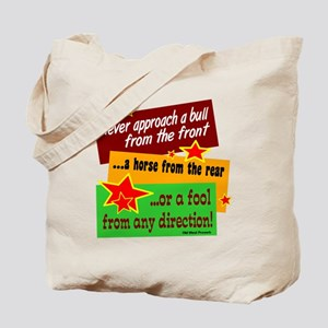 Never Approach Tote Bag