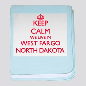 Keep calm we live in West Fargo North baby blanket