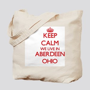 Keep calm we live in Aberdeen Ohio Tote Bag