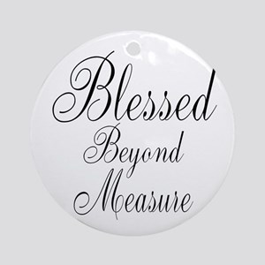 Blessed Beyond Measure Black Ornament (Round)