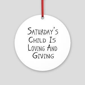 Saturday's Child W Ornament (round)