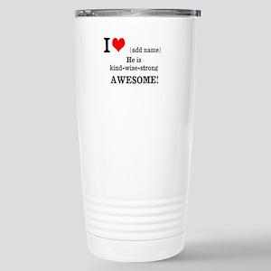Declaration of Love for him Travel Mug
