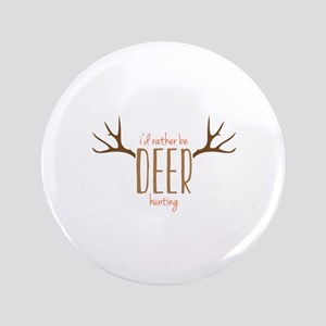 """Deer hunting 3.5"""" Button"""