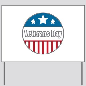 Veterans day Yard Sign