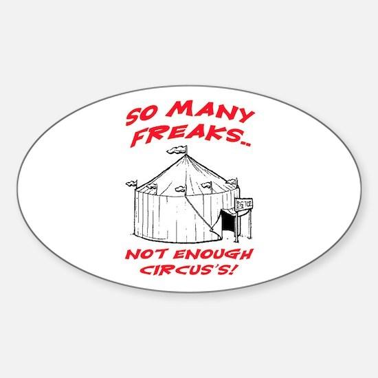 SO MANY FREAKS Sticker (Oval)