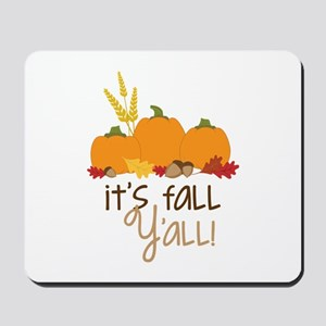 Its fall y all ! Mousepad