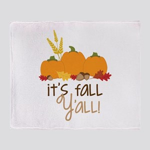 Its fall y all ! Throw Blanket