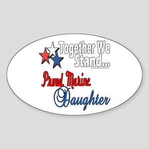 Proud Marine Daughter Oval Sticker