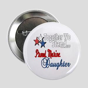 Proud Marine Daughter Button