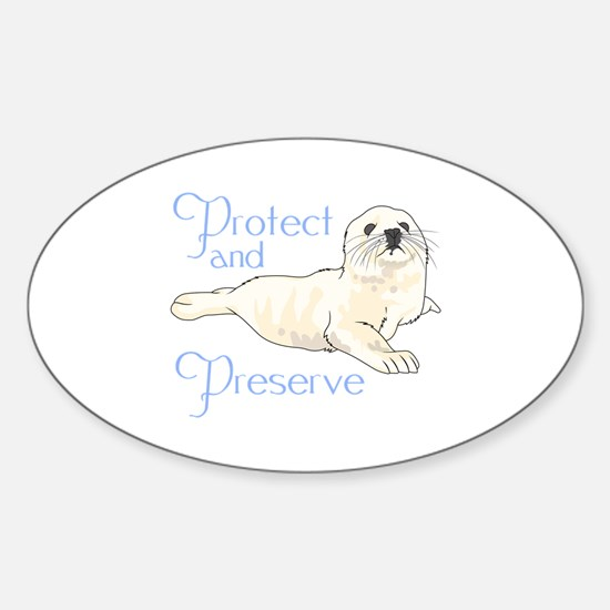 PROTECT AND PRESERVE Decal