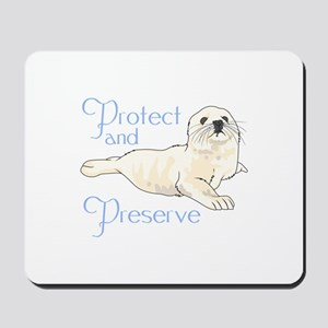 PROTECT AND PRESERVE Mousepad