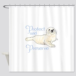 PROTECT AND PRESERVE Shower Curtain