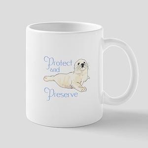 PROTECT AND PRESERVE Mugs