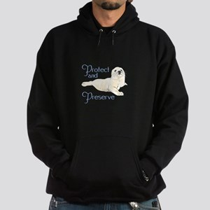 PROTECT AND PRESERVE Hoodie