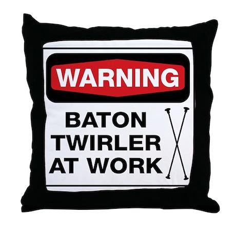 WARNING Baton Twirler Throw Pillow