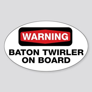 WARNING Baton Twirler Oval Sticker