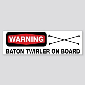 WARNING Baton Twirler Bumper Sticker