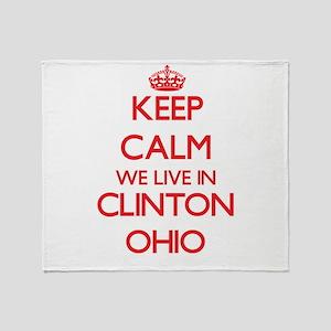 Keep calm we live in Clinton Ohio Throw Blanket