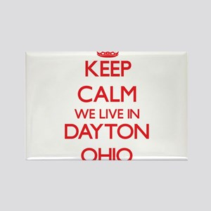 Keep calm we live in Dayton Ohio Magnets
