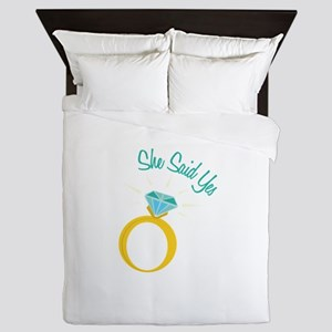 She Said Yes Queen Duvet