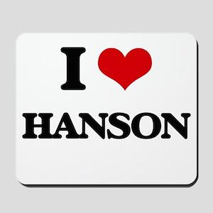 I Love Hanson Mousepad