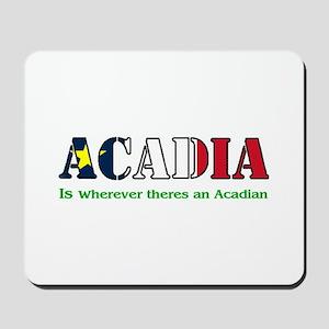 Acadia is where LARGE Mousepad