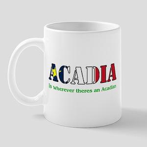 Acadia is where LARGE Mug