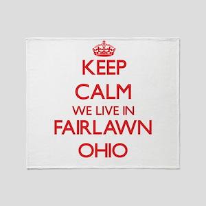 Keep calm we live in Fairlawn Ohio Throw Blanket