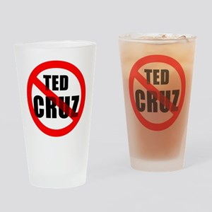 No Ted Cruz Drinking Glass