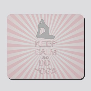 Keep Calm and Do Yoga Mousepad