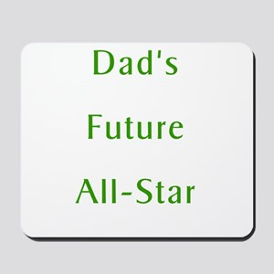 Dad's Future All-Star Mousepad