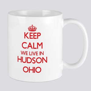 Keep calm we live in Hudson Ohio Mugs