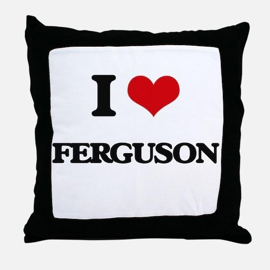 I Love Ferguson Throw Pillow