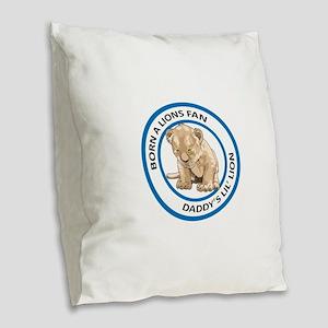 BORN A LIONS FAN Burlap Throw Pillow