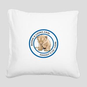 BORN A LIONS FAN Square Canvas Pillow