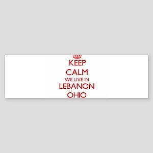 Keep calm we live in Lebanon Ohio Bumper Sticker