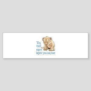 MEOW BEFORE ROAR Bumper Sticker