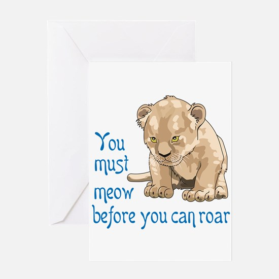 MEOW BEFORE ROAR Greeting Cards