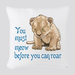 MEOW BEFORE ROAR Woven Throw Pillow