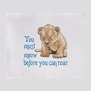 MEOW BEFORE ROAR Throw Blanket