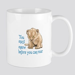 MEOW BEFORE ROAR Mugs