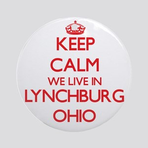 Keep calm we live in Lynchburg Oh Ornament (Round)