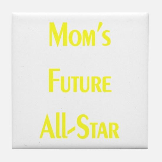 Mom's Future All-Star Tile Coaster