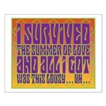 I Survived The Summer Of Love Small Poster