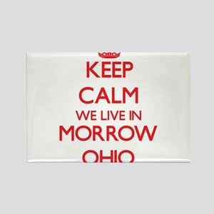 Keep calm we live in Morrow Ohio Magnets